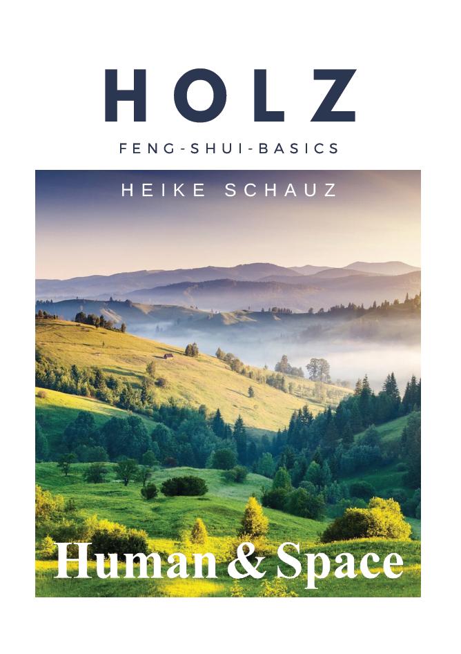 Element HOLZ – Feng-Shui-Basics